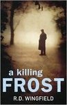 A Killing Frost by R.D. Wingfield