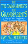 The Ten Commandments for Grandparents: A Wise and Witty Handbook for Today