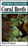 Peterson Field Guide (R) to Coral Reefs of the Caribbean & Florida