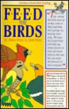 Feed the Birds [With Suet Bag]