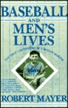 Baseball and Men's Lives: The True Confessions of a Skinny-Marink
