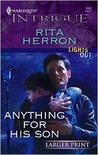 Anything For His Son (Lights Out, #3) (Harlequin Intrigue, #1006)