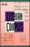 Lesbian Couples: Creating Healthy Relationships for the 90s