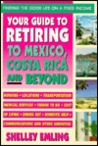 Your Guide to Retiring in Mexico