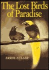 Lost Birds Of Paradise