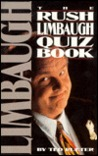 The Rush Limbaugh Quiz Book by Ted Rueter