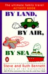 By Land, by Air, by Sea: The Ultimate Family Travel Activity Book