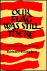 Our Flag Was Still There: Poems