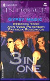 Gypsy Magic (3-in-1) (Harlequin Intrigue #684)