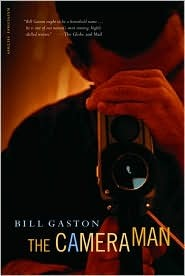 The Cameraman by Bill Gaston