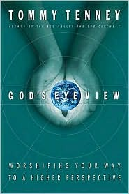 God's Eye View: Worshiping Your Way to a Higher Perspective
