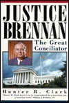 Justice Brennan: The Great Conciliator