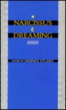 Narcissus Dreaming: Poems