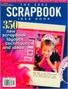 The 2003 Scrapbook Idea Book: 350 New Scrapbook Layouts, Techniques and Ideas