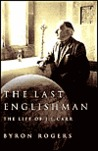 The Last Englishman: The Life of J. L. Carr