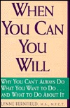 When You Can You Will: Why You Can