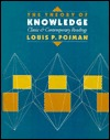 The Theory Of Knowledge by Louis P. Pojman