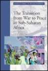 The Transition From War To Peace In Sub Suharan Africa