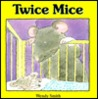 Twice Mice