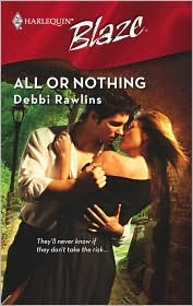 All Or Nothing by Debbi Rawlins