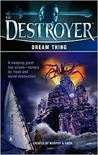Dream Thing (The Destroyer, #139)