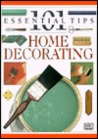 101 Essential Tips on Home Decorating