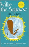 Willie the Squowse by Ted Allan