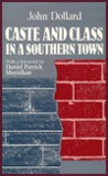 Caste and Class in a Southern Town