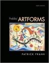 Prebles' Artforms (with MyArtKit Student Access Code Card) (9th Edition) (MyArtKit Series)