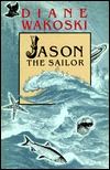 Jason the Sailor (The Archaeology of Movies and Books #2)