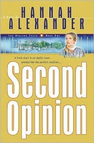 Second Opinion (Healing Touch Series, #1)