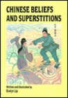 Chinese Beliefs and Superstitions