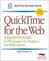 QuickTime for the Web : A Hand-on Guide for Webmasters, Site Designers, and HTML Authors (with CD-ROM) (Quicktime Developer Series)