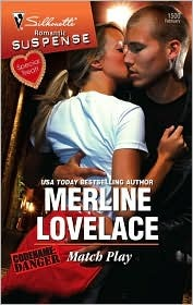Match Play by Merline Lovelace
