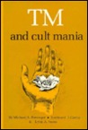TM and Cult Mania