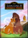Disney's the Lion King II Simba's Pride: Classic Storybook