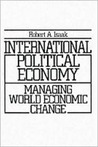 International Political Economy: Managing World Economic Change