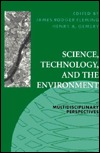Science, Technology, and the Environment: Multidisciplinary Perspectives