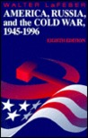America, Russia and the Cold War 1945-1996