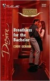 Breathless for the Bachelor (Texas Cattleman's Club: The Stolen Baby, #4)