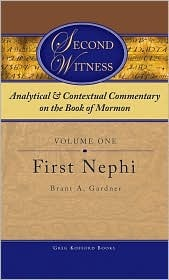 Second Witness: Analytical and Contextual Commentary on the Book of Mormon