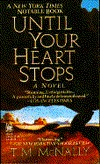 Until Your Heart Stops by T.M. McNally
