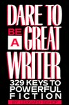 Dare to Be a Great Writer by Leonard Bishop