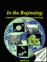 In the Beginning: Compelling Evidence for Creation & the Flood