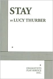 Stay by Lucy Thurber