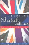 Studying British Cultures: An Introduction