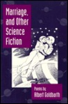 Marriage And Other Science Fiction
