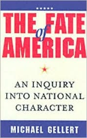 The Fate Of America by Michael Gellert