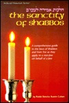 The Sanctity of Shabbos: A Comprehensive Guide to the Laws of Shabbos and Yom Tov as They Apply to a Non-Jew Doing Work on Behalf of a Jew