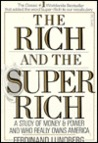 The Rich and the Super Rich: A Study in the Power of Money Today